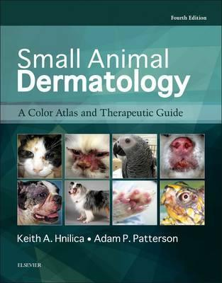 Small Animal Dermatology, 4th Edition: A Color Atlas and Therapeutic Guide