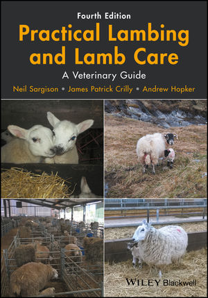 Practical Lambing and Lamb Care: A Veterinary Guide, 4th Edition