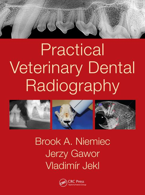 Practical Veterinary Dental Radiography, 1st Edition