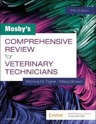 Mosby's Comprehensive Review for Veterinary Technicians, 5th Edition