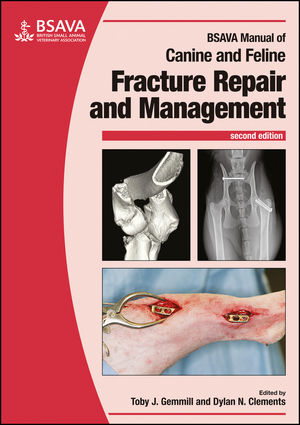 BSAVA Manual of Canine and Feline Fracture Repair and Management, 2nd Edition
