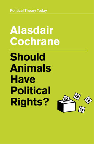Should Animals Have Political Rights?
